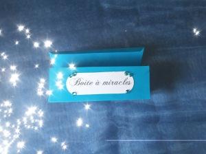 boîte à miracles 2